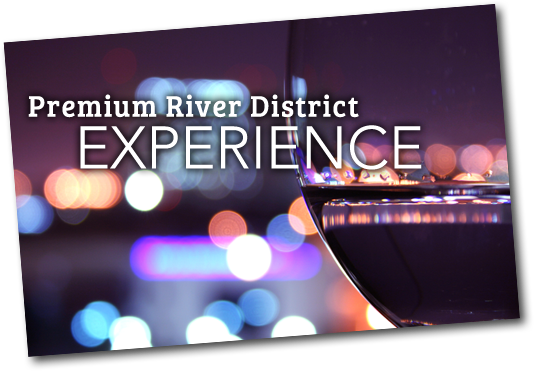 Premium River District Experience